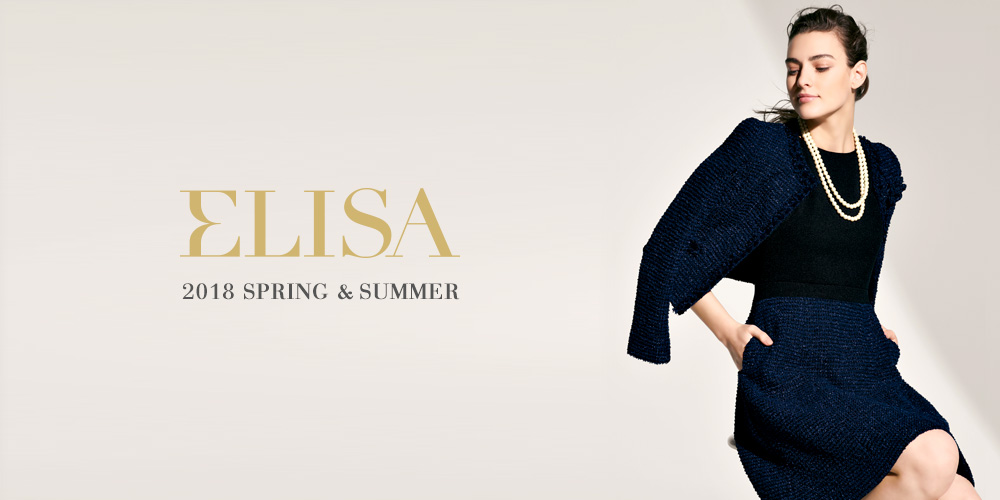 ELISA 2017 - 2018 SPRING & SUMMER