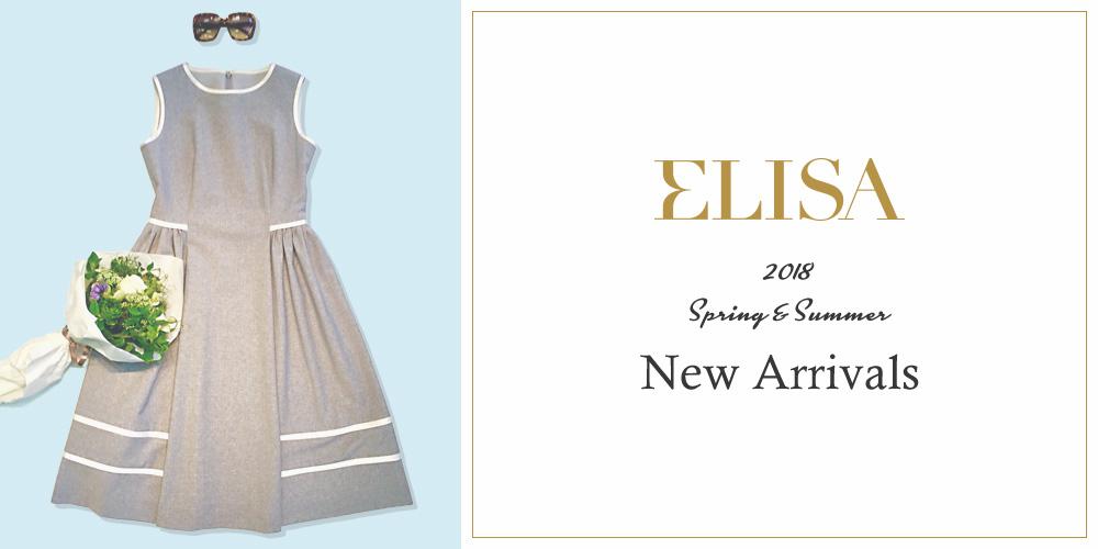 ELISA 2018 Spring&Summer New Arrivals