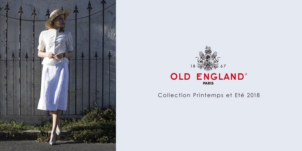 OLD ENGLAND縲?Collection Printemps et Ete2018