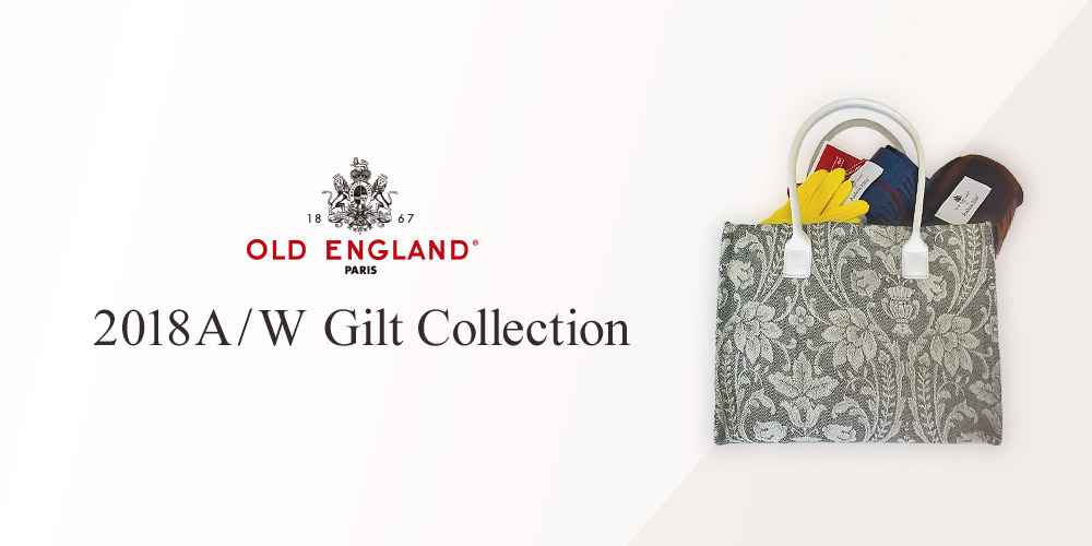 OLD ENGLAND 2018A/W Gilt Collection