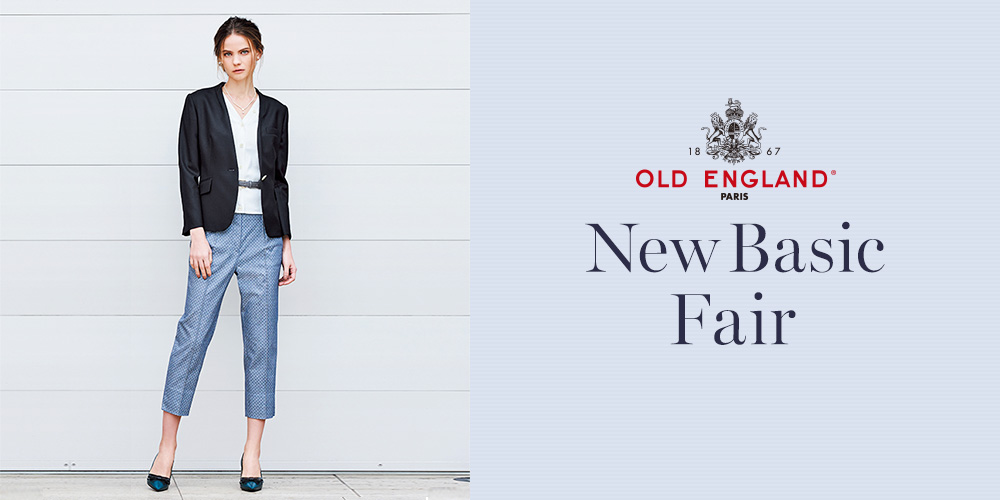 OLD ENGLAND New Basic Fair