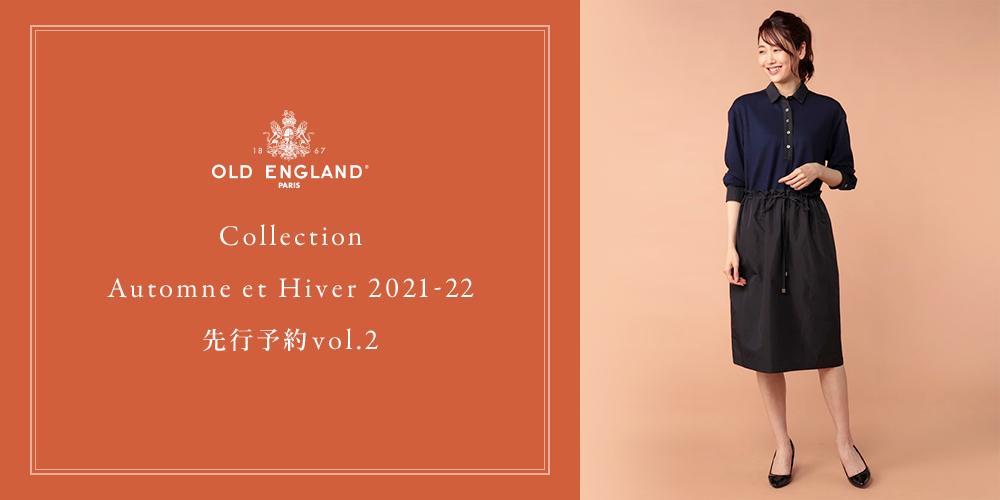 OLD ENGLAND Collection Automne et Hiver 2021-22 ????vol.2