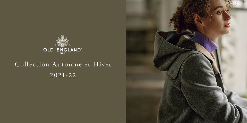 OLD ENGLAND Collection Automne et Hiver 2021-22