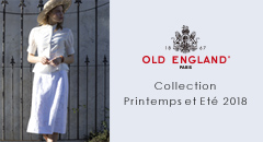 OLD ENGLAND Collection Printemps et Ete 2018