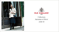 OLD ENGLAND Collection Automne et Hiver 2018-19