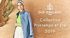 OLD ENGLAND Collection Printemps et Ete 2019