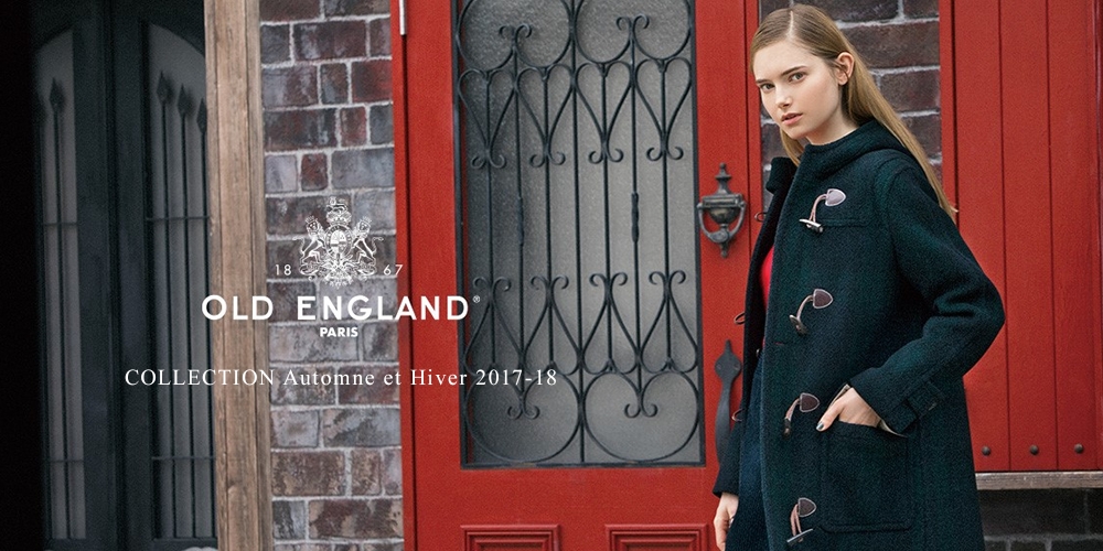OLD ENGLAND COLLECTION Automne et Hiver 2017-18