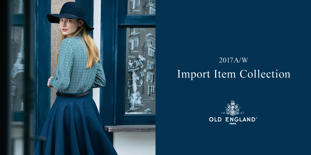 2017AW Import Item Collection