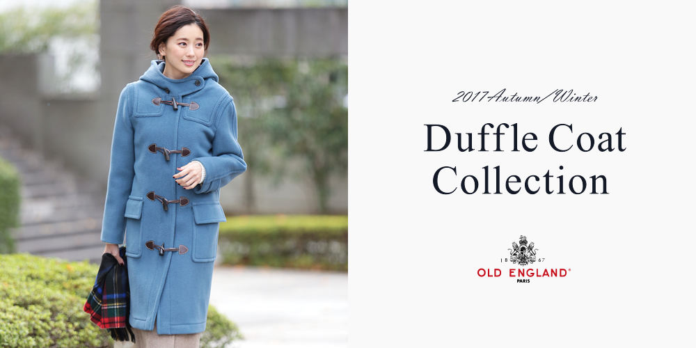 2017AW Duffle Coat Collection